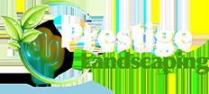Prestige Landscaping LLC